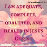 Adequate and Healed in Jesus Christ