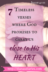 7 Biblical verses where the Lord promises to carry us