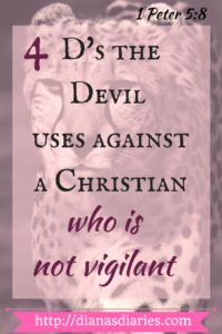 4 D the devil uses against a Christian