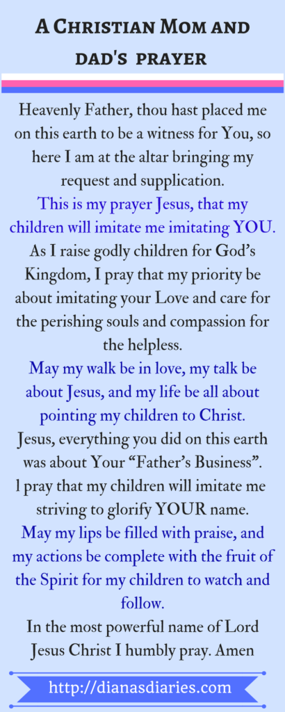 A Powerful prayer for every Mom and Dad raising Children in the Lord
