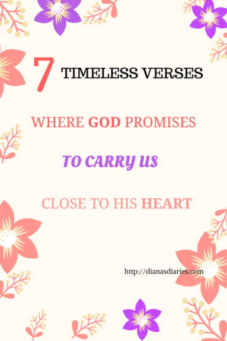 7 TIMELESS VERSES WHERE GOD PROMISES TO CARRY US