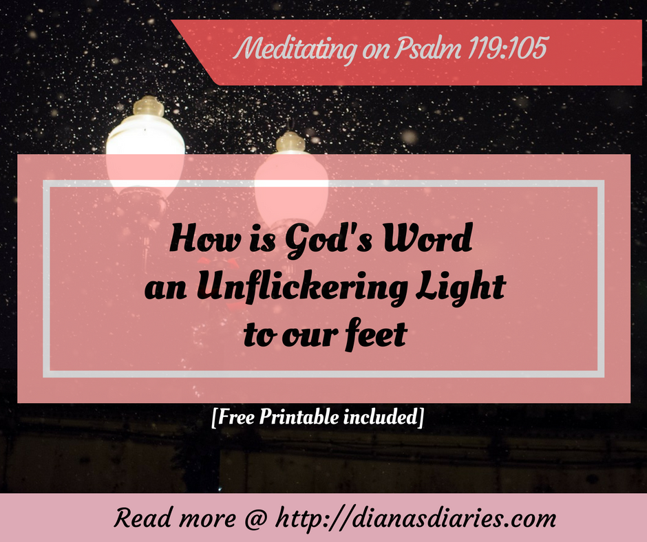 How is God's Word an Unflickering Light to our feet