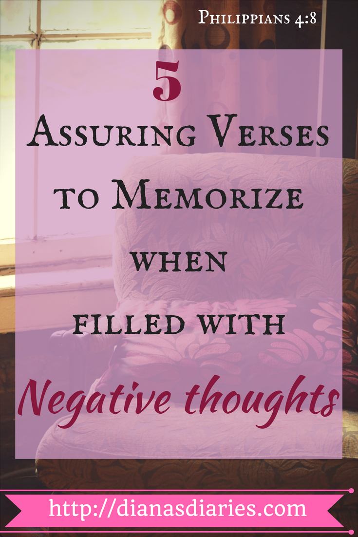 5 Assuring Verses to Memorize when filled with Negative Thoughts