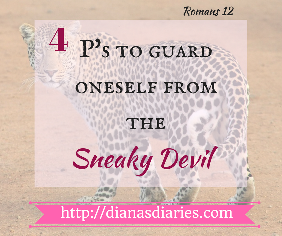 4 P's to guard oneself from the sneaky Devil